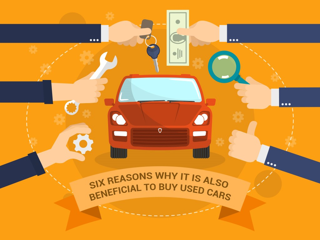 Six Reasons Why it is Also Beneficial to Buy Used Cars