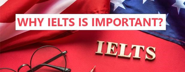 Why IELTS is Important